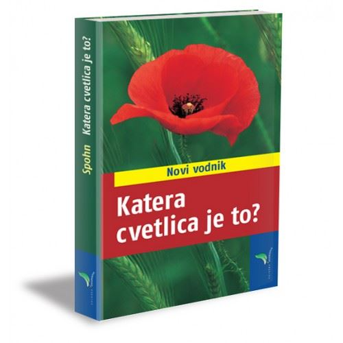 Image for Katera cvetlica je to? - novi vodnik from emkaSi