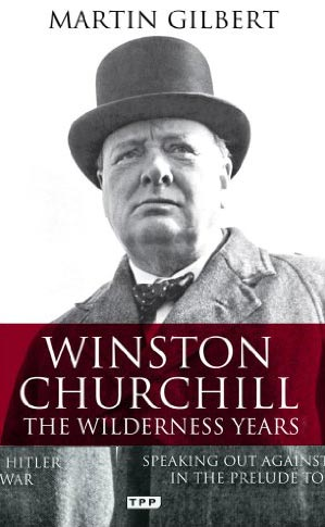 Image for Winston Churchill - the Wilderness Years: A Lone Voice Against Hitler in the Prelude to War from emkaSi