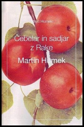Image for Čebelar in sadjar z Rake: Martin Humek from emkaSi
