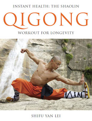 Image for Instant Health: The Shaolin Qigong Workout for Longevity from emkaSi