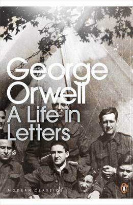 Image for George Orwell: A Life in Letters from emkaSi