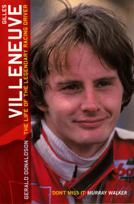 Image for Gilles Villenueve: The Life of a Legend from emkaSi