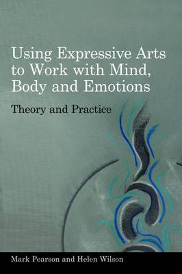 Image for Using Expressive Arts to Work with Mind, Body and Emotions from emkaSi
