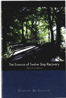 Image for Essence of Twelve Step Recovery from emkaSi