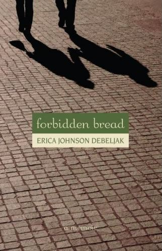 Image for Forbidden Bread: a Memoir from emkaSi