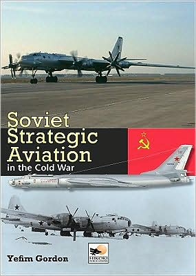 Image for Soviet Strategic Aviation in the Cold War from emkaSi